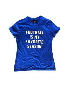 Womens Tee Football is my favorite Season Shirt