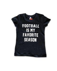 Girls Tee Football is my Favorite Season
